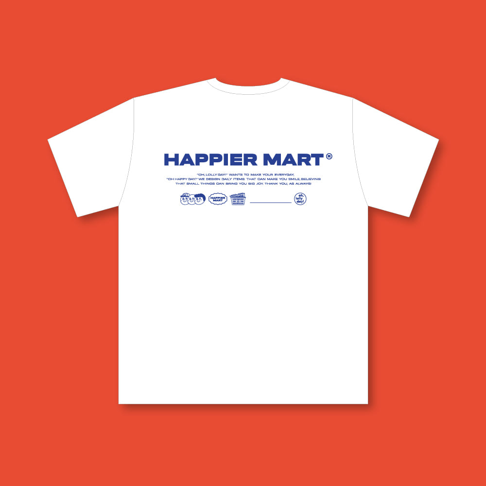 HAPPIER MART T-shirt
